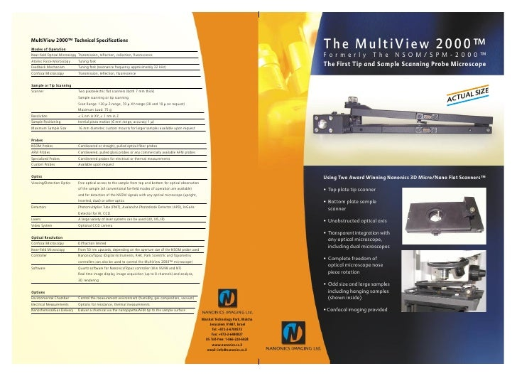 The MultiView 2000™F o r m e r l y       T h e      N S O M / S P M - 2 0 0 0 ™The First Tip and Sample Scanning Probe Mic...