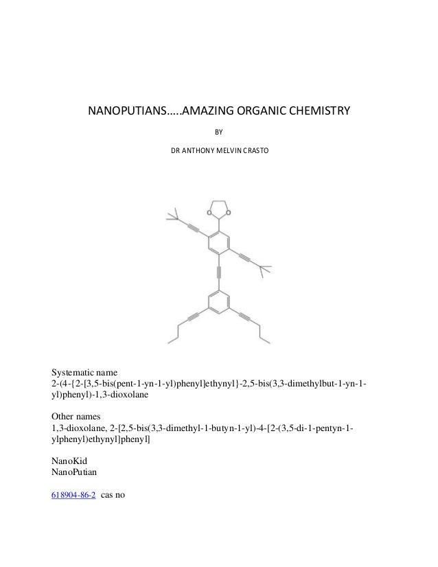 NANOPUTIANS…..AMAZING ORGANIC CHEMISTRY BY DR ANTHONY MELVIN CRASTO  Systematic name 2-(4-{2-[3,5-bis(pent-1-yn-1-yl)pheny...