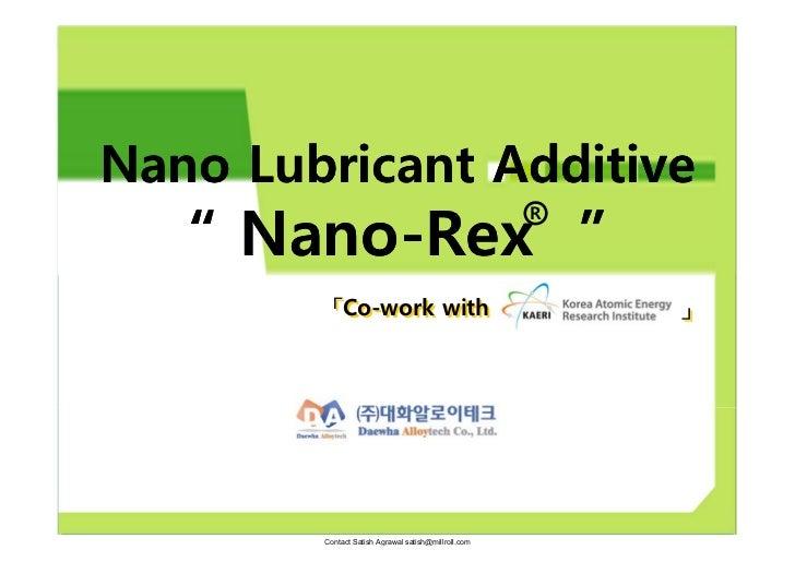 """Nano Lubricant Additive   """" Nano-Rex """"                                                     R         「Co-work with        ..."""