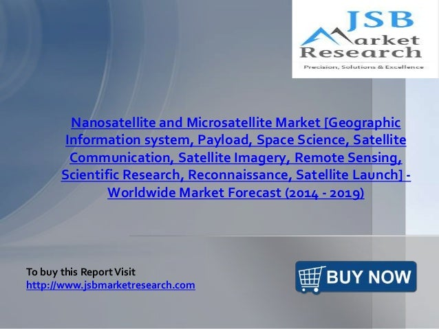 jsb market research nanosatellite and Learn about working at jsb market research pvt ltd join linkedin today for free  see who you know at jsb market research pvt ltd, leverage your.