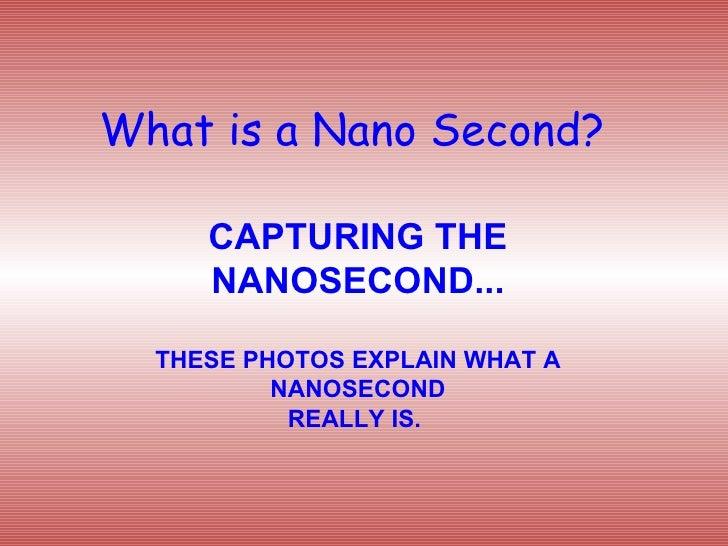Nano Second