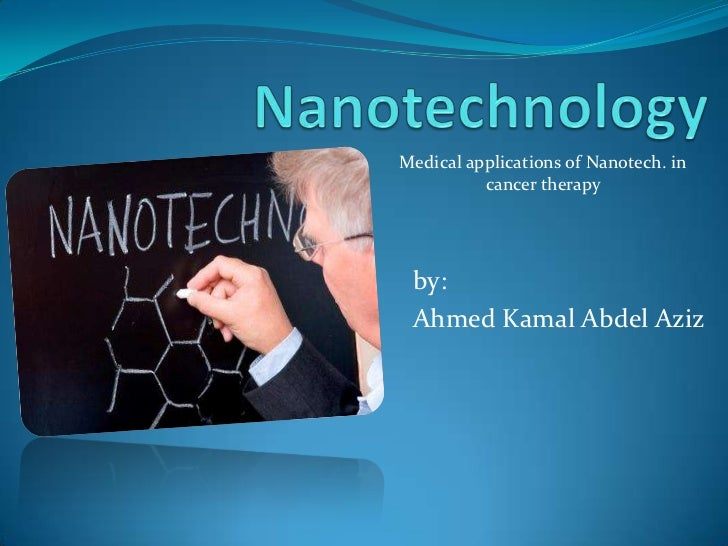 Medical applications of Nanotech. in cancer therapy