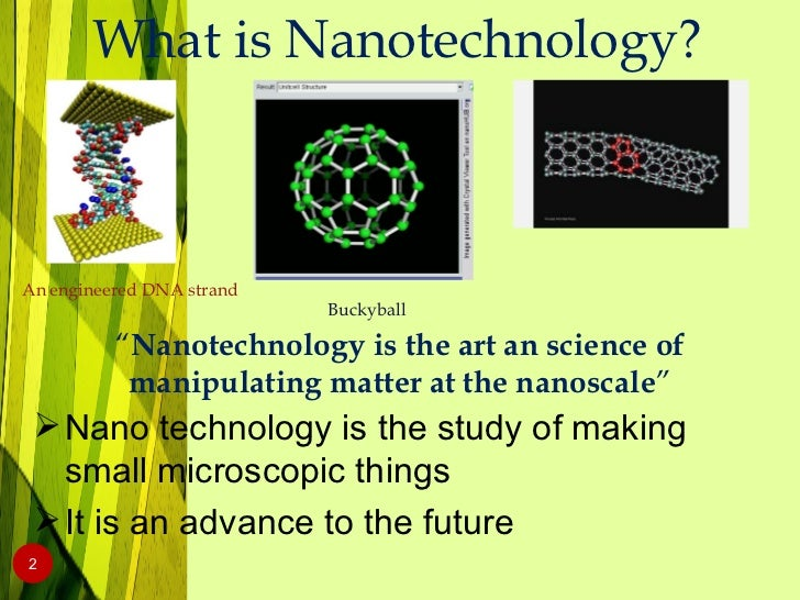 nanotechnology in computer science Computer-aided design of nanoscale devices and sensors is a cost effective way to infuse the life sciences division at nasa ames research center conducts research and development in nanotechnology to address critical life science questions + read more : optoelectronics and.
