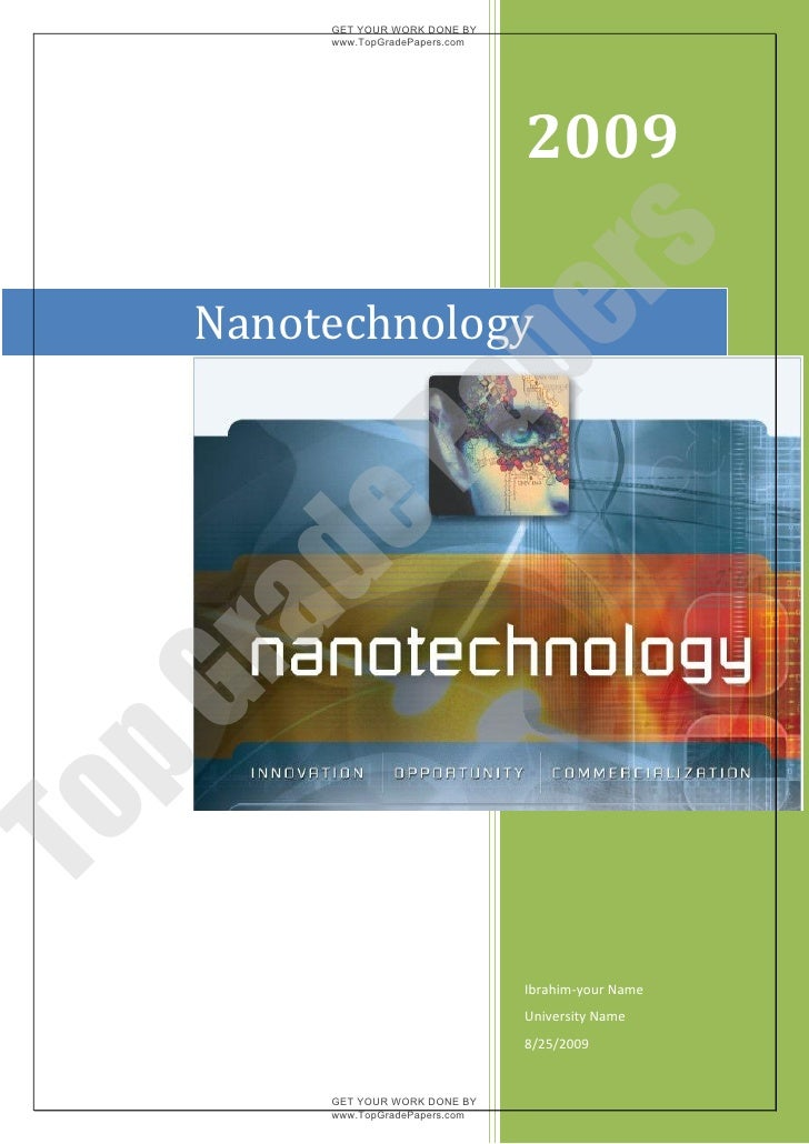 nanotechnology case study essay Paper aims to understand the main actors of the nanoscale research in turkey   1 department of science and technology policy studies, graduate school of   in the last ten years research collaborations and networks (in our case which is.