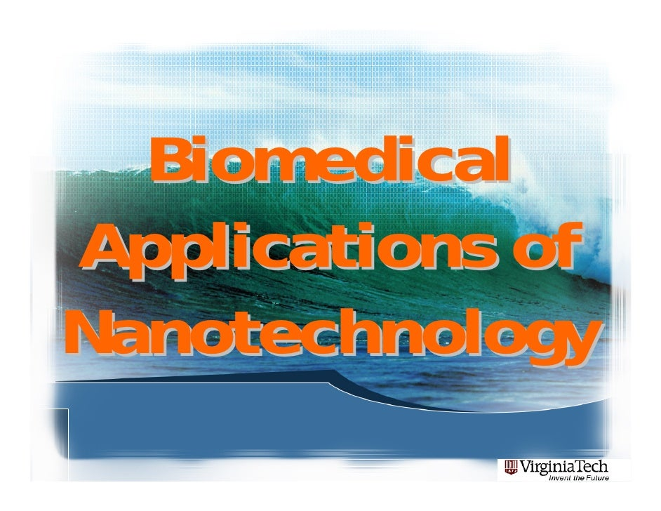 Biomedical Applications of Nanotechnology