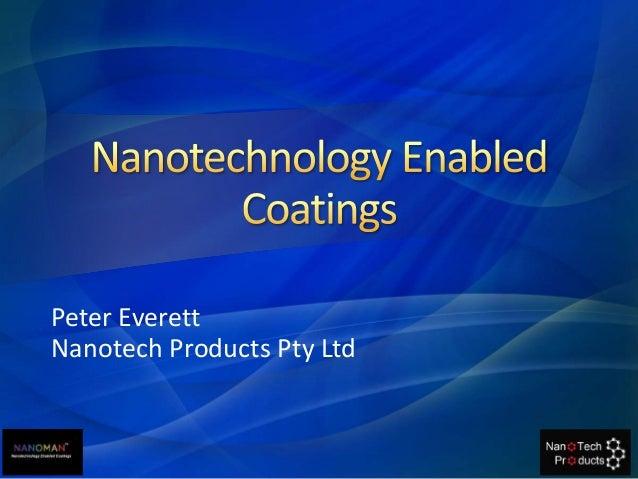 Peter Everett Nanotech Products Pty Ltd
