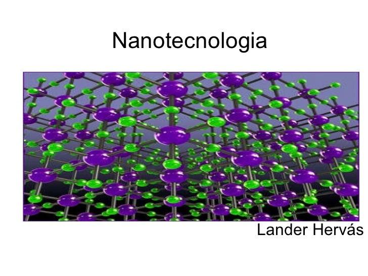 Nanotecnologia Lander Hervás