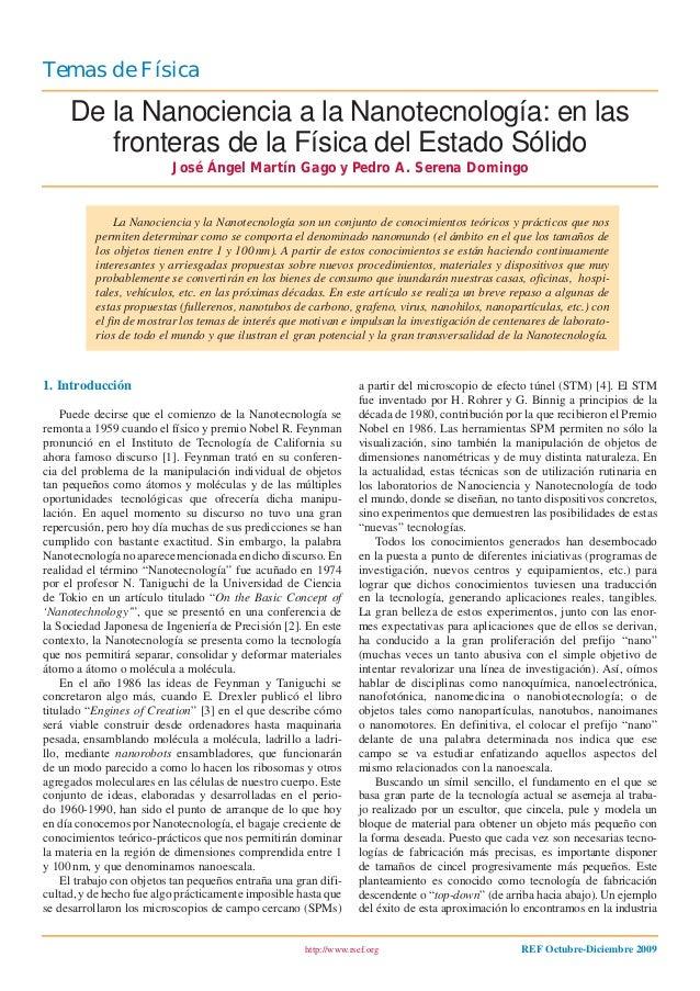 http://www.rsef.org REF Octubre-Diciembre 2009 Temas de Física 1. Introducción Puede decirse que el comienzo de la Nanotec...