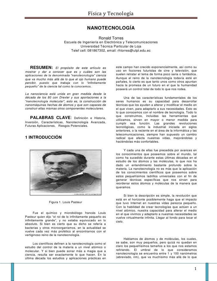 NANOTECNOLOGÍA<br />Ronald Torres<br />Escuela de Ingeniería en Electrónica y Telecomunicaciones<br />Universidad Técnica ...