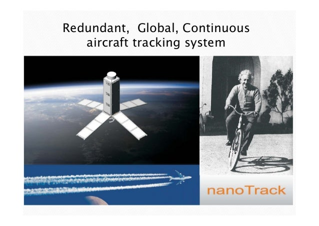 Redundant, Global, Continuous aircraft tracking system