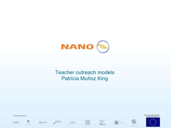 Teacher outreach models Patricia Muñoz King