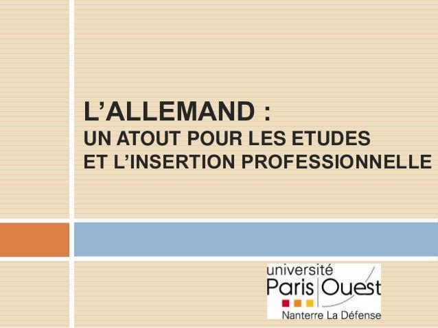 L'ALLEMAND : UN ATOUT POUR LES ETUDES ET L'INSERTION PROFESSIONNELLE