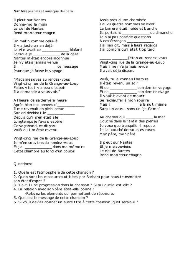 Nantes (paroles et musique Barbara)  Il pleut sur Nantes  Donne-moi la main  Le ciel de Nantes  Rend mon coeur chagrin  Un...