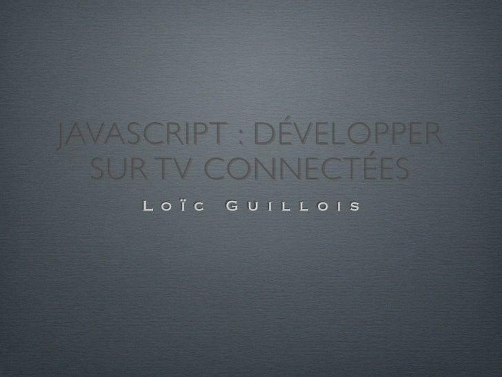 Javascript dans le cadre du développement d'applications pour TV connectées