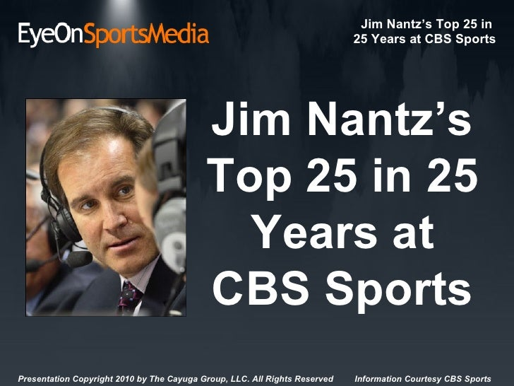 Jim Nantz's Top 25 in 25 Years at CBS Sports
