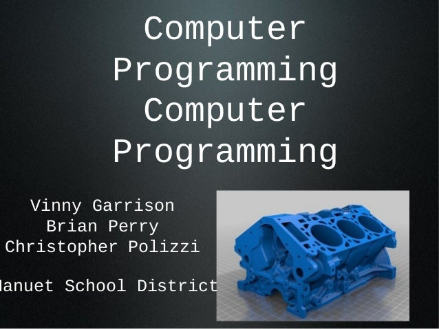 Computer           Programming             Computer           Programming    Vinny Garrison      Brian Perry Christopher P...
