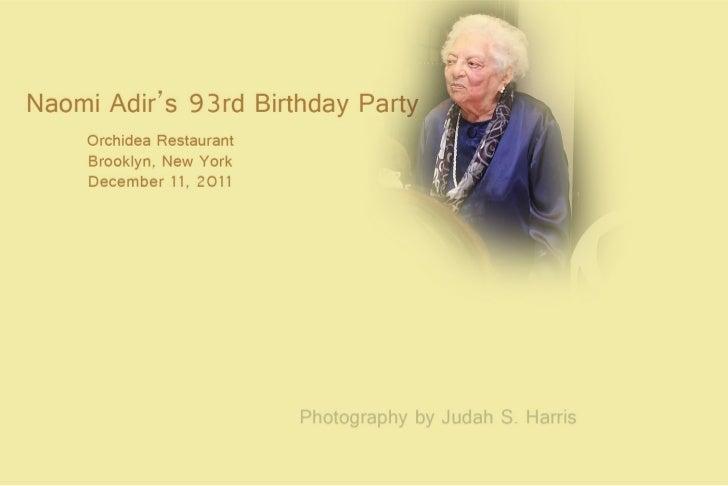 Naomi Adir's 93rd birthday party