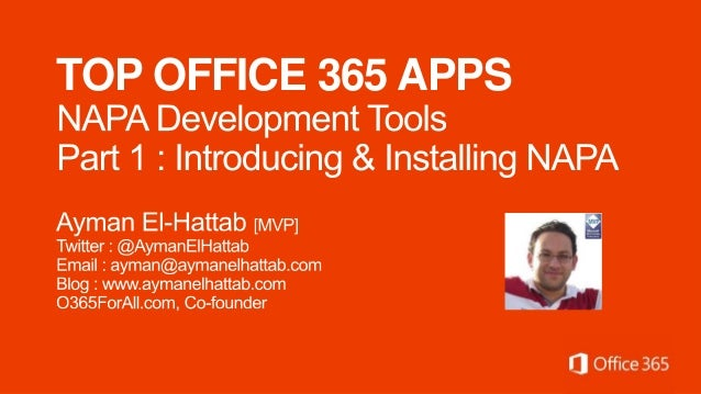 Introducing  NAPA Development Tools for Office 365