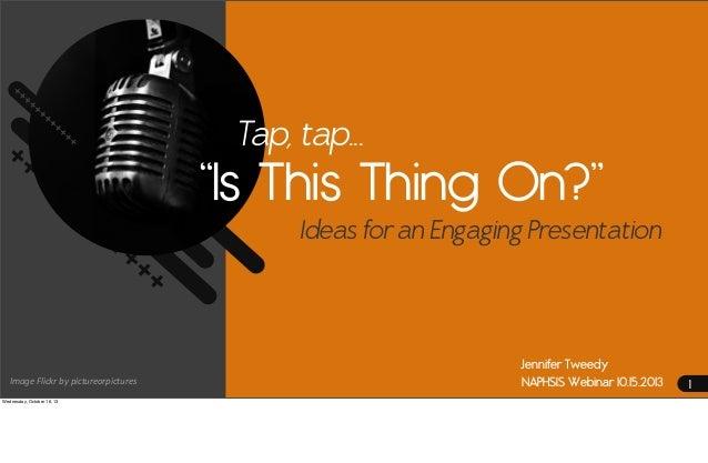 Presentation Principles: NAPHSIS Training Webinar 10-15-2013