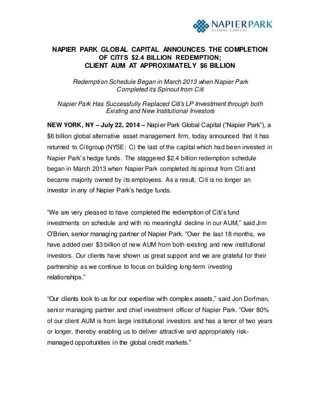 NAPIER PARK GLOBAL CAPITAL ANNOUNCES THE COMPLETION OF CITI'S $2.4 BILLION REDEMPTION; CLIENT AUM AT APPROXIMATELY $6 BILL...