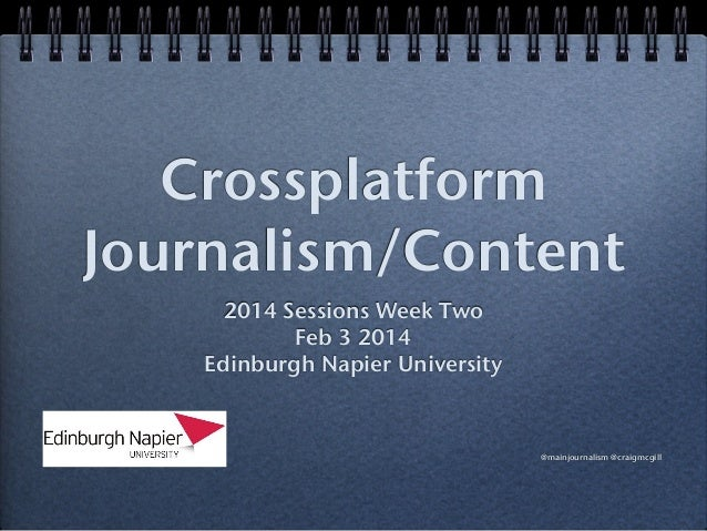 Napier CrossPlatform Content week two - Journalist as a brand