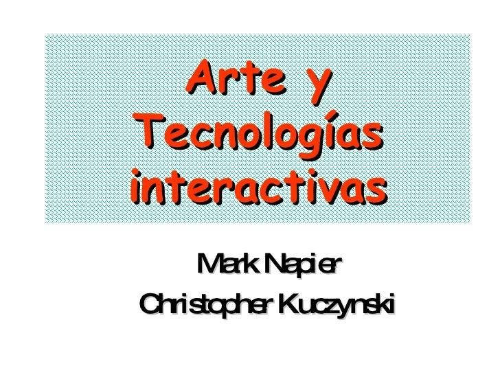 Arte y Tecnologías interactivas Mark Napier Christopher Kuczynski