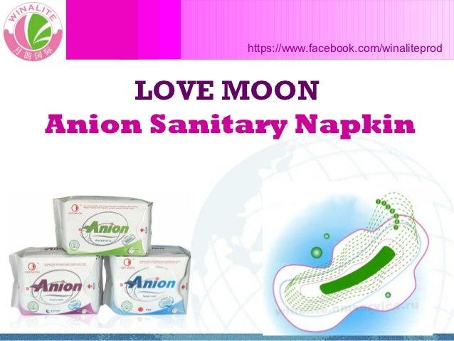 https://www.facebook.com/winaliteprod     LOVE MOONAnion Sanitary Napkin