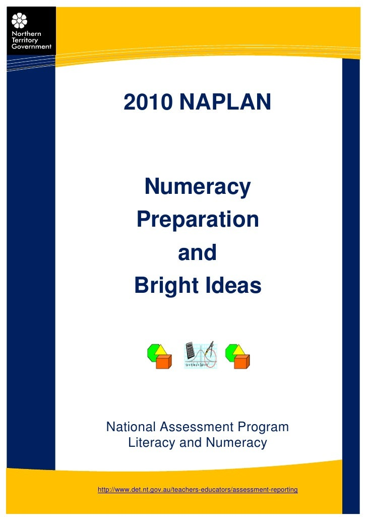 2010 NAPLAN            Numeracy           Preparation               and           Bright Ideas  National Assessment Progra...