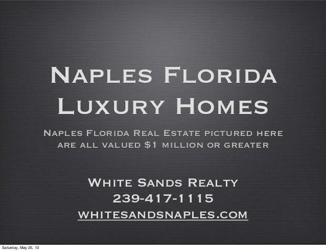 Naples Luxury Homes & Real Estate