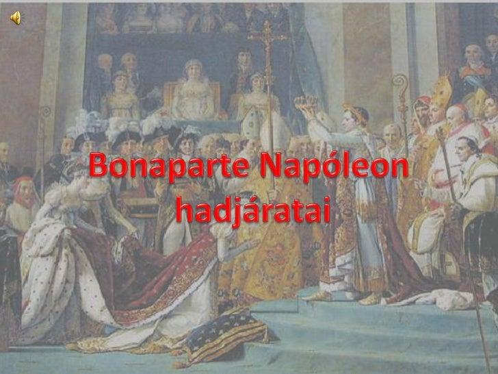 Bonaparte Napóleon<br /> hadjáratai<br />