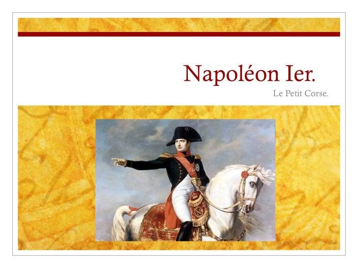 Napoléon Ier.  Le Petit Corse.