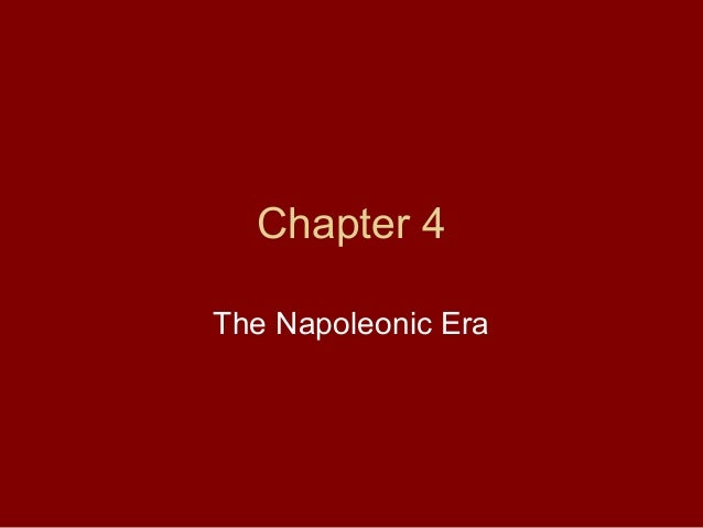 Chapter 4 The Napoleonic Era