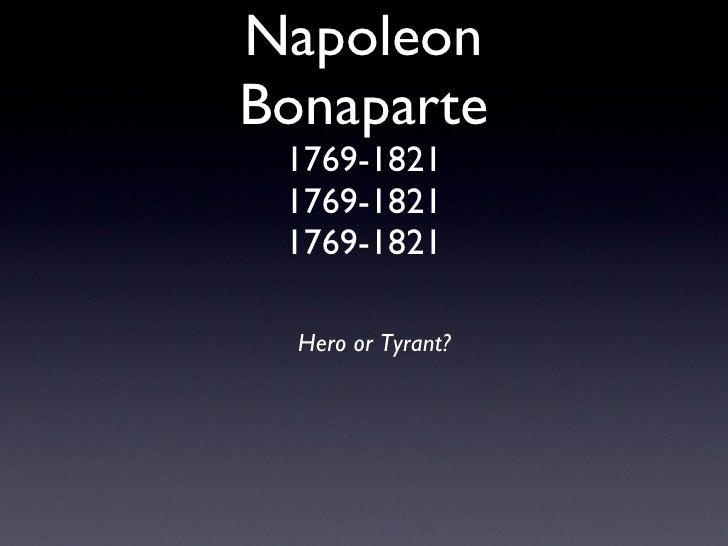 Napoleon bonaparte  hero or tyrant?1