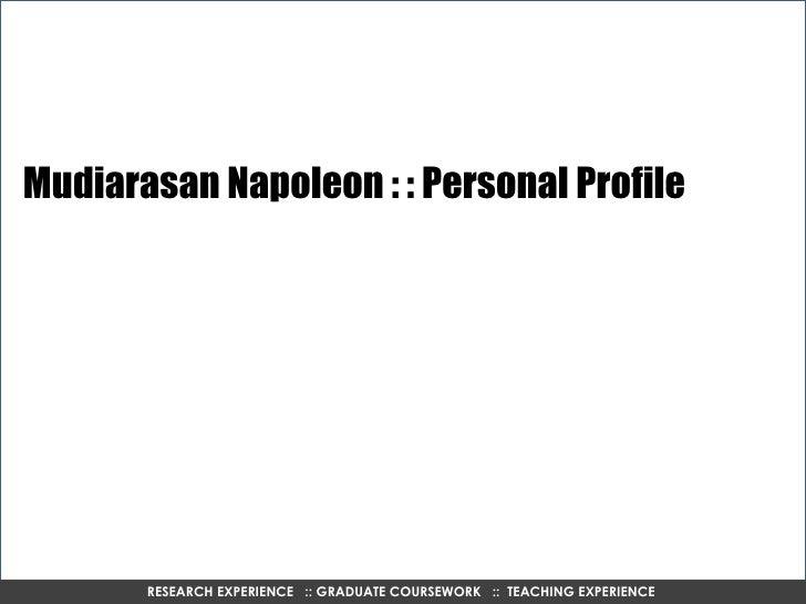ECC International RESEARCH EXPERIENCE  :: GRADUATE COURSEWORK  ::  TEACHING EXPERIENCE  Mudiarasan Napoleon : : Personal P...