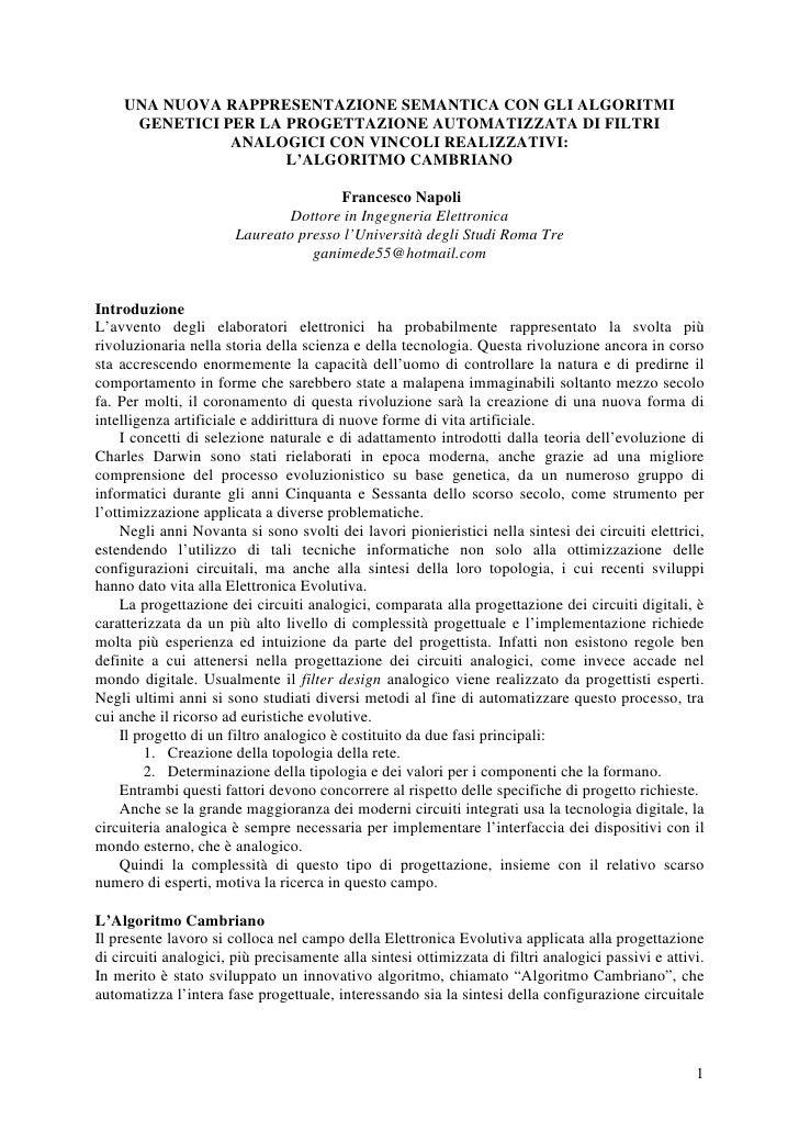 UNA NUOVA RAPPRESENTAZIONE SEMANTICA CON GLI ALGORITMI      GENETICI PER LA PROGETTAZIONE AUTOMATIZZATA DI FILTRI         ...