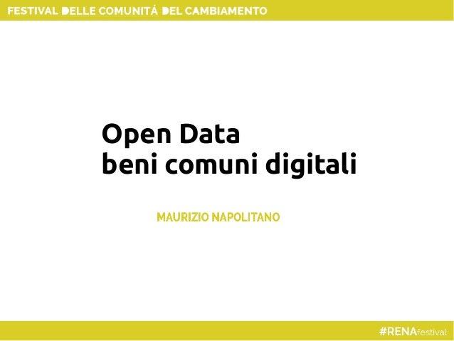 #RENAFestival Open Data: bene comune