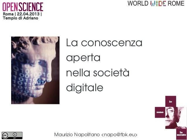 Roma | 22.04.2013 |Tempio di Adriano                          La conoscenza                          aperta               ...