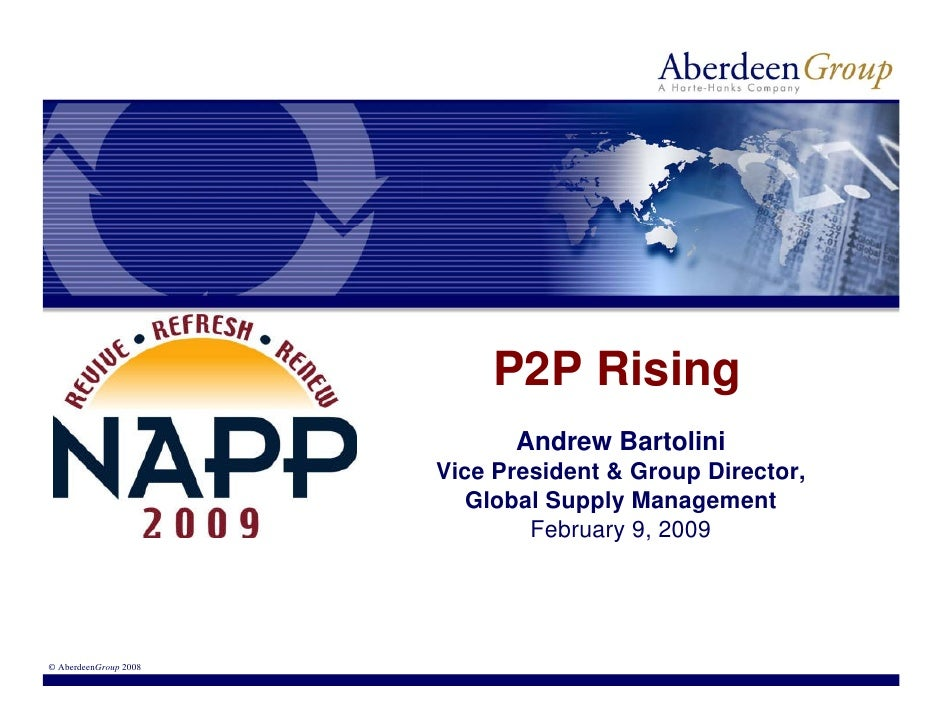 P2P Rising                              Andrew Bartolini                        Vice President & Group Director,          ...