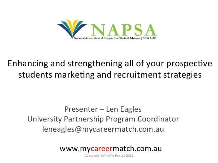 Enhancing and strengthening all of your prospec4ve   students marke4ng and recruitment strategies ...