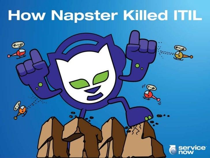 Napster killed itil