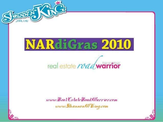 www.RealEstateRoadWarrior.com www.ShannonWKing.com