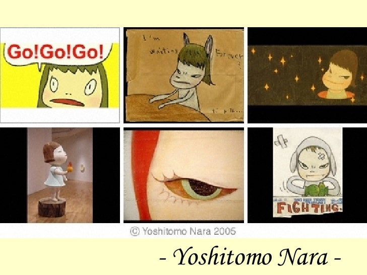 -  Yoshitomo Nara  -