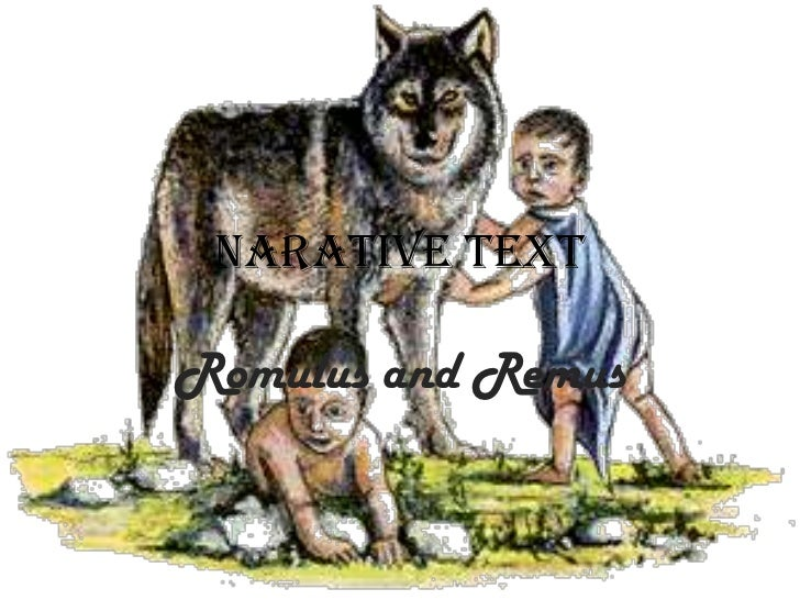 NARATIVE TEXTRomulus and Remus