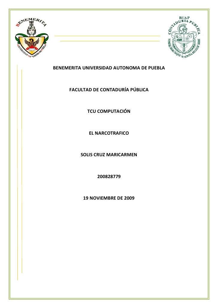 BENEMERITA UNIVERSIDAD AUTONOMA DE PUEBLA         FACULTAD DE CONTADURÍA PÚBLICA                TCU COMPUTACIÓN           ...