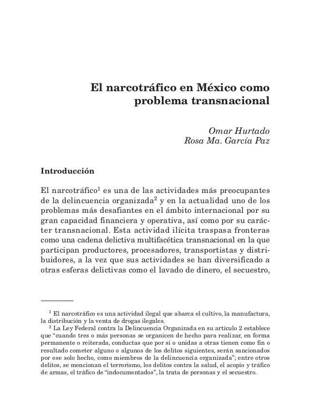 35El narcotráfico en México como problema transnacional El narcotráfico en México como problema transnacional Omar Hurtado...