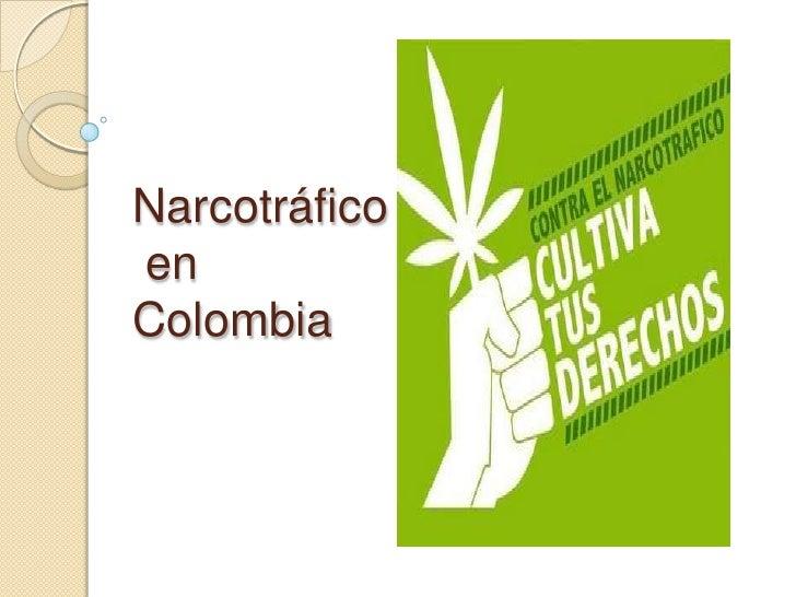Narcotráfico en Colombia<br />