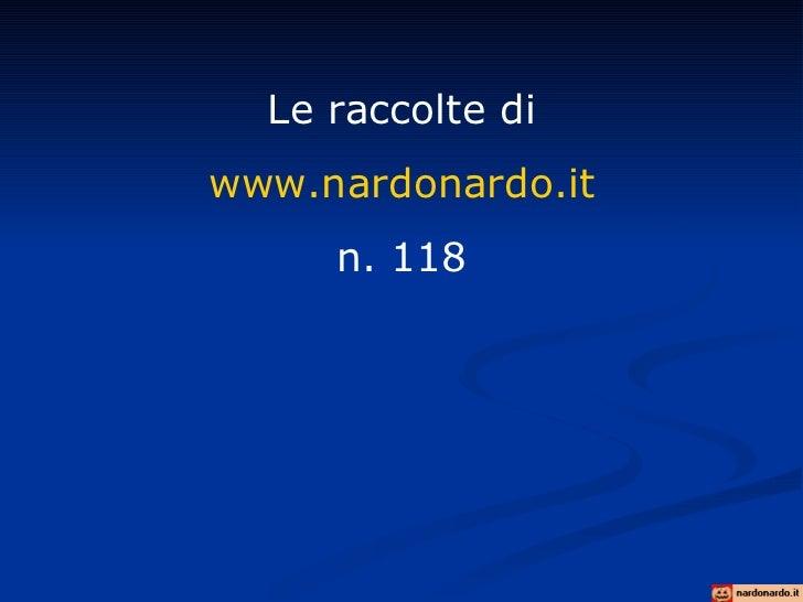Le raccolte di www.nardonardo.it n. 118