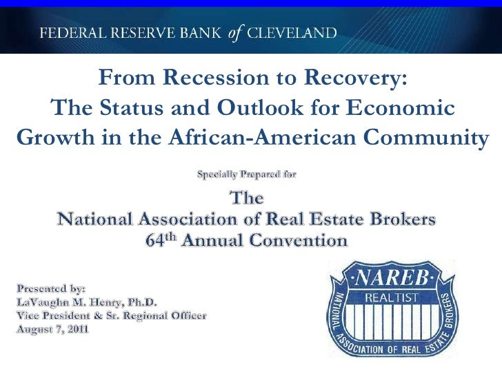 From Recession to Recovery:The Status and Outlook for Economic Growth in the African-American Community <br />Specially Pr...