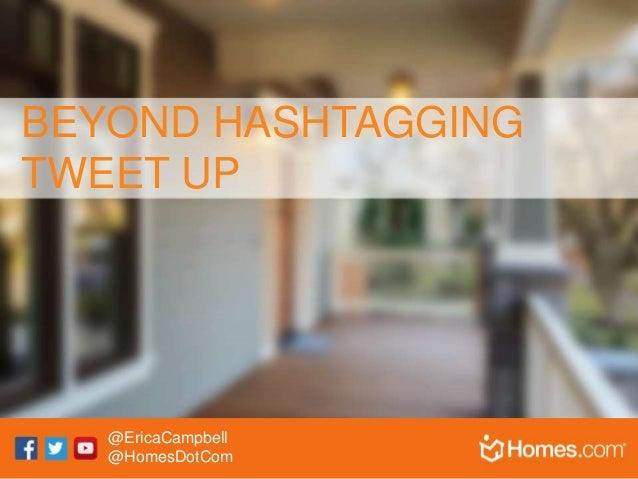 Beyond Hashtagging Tweet Up