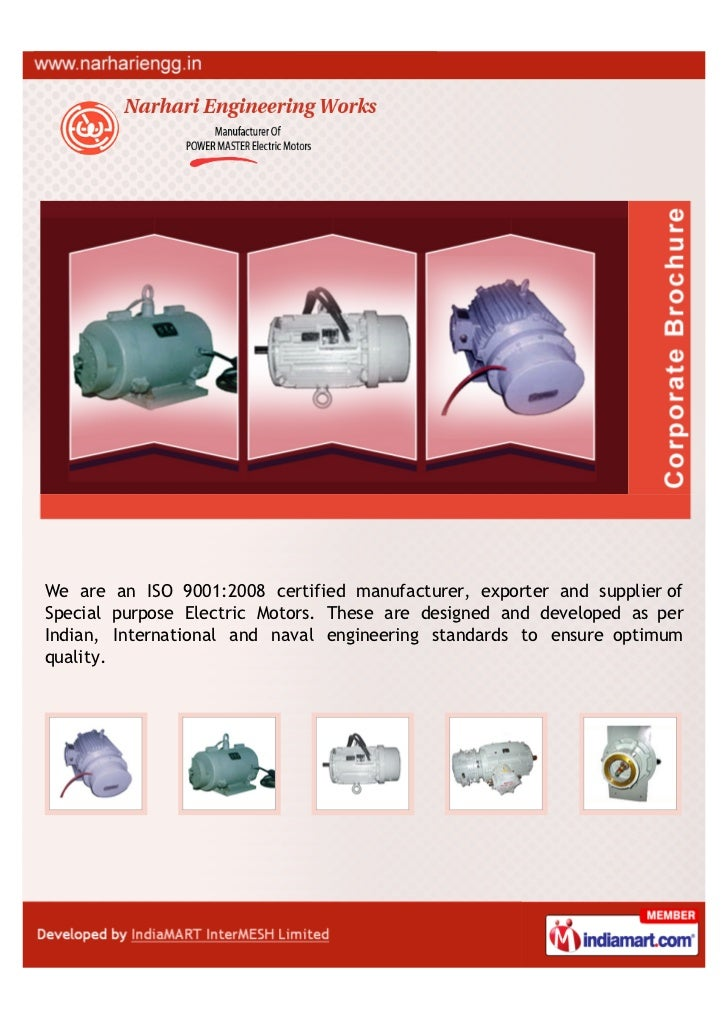 We are an ISO 9001:2008 certified manufacturer, exporter and supplier ofSpecial purpose Electric Motors. These are designe...